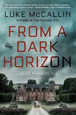 From a Dark Horizon by Luke McCallin