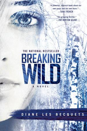 Breaking Wild by Diane Les Becquets