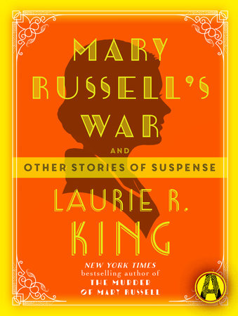 Mary Russell's War by Laurie R. King