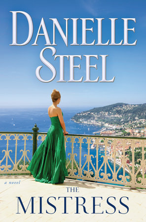 The Mistress by Danielle Steel: 9780425285381   PenguinRandomHouse com:  Books