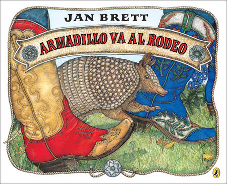 Armadillo va al rodeo by Jan Brett