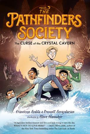 The Curse of the Crystal Cavern by Francesco Sedita and Prescott Seraydarian