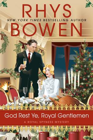 God Rest Ye, Royal Gentlemen by Rhys Bowen