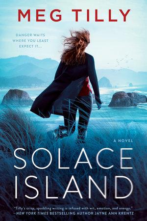 Solace Island by Meg Tilly   PenguinRandomHouse com: Books