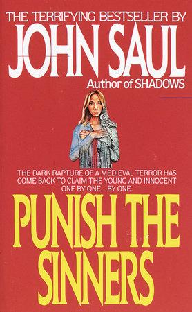 Punish the Sinners by John Saul