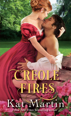 Creole Fires by Kat Martin