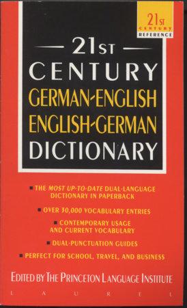 21st Century German-English English-German Dictionary by Princeton Language Institute