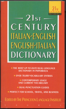 21st Century Italian-English/English-Italian Dictionary by The Philip Lief Group
