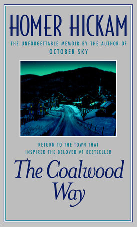 The Coalwood Way by Homer Hickam