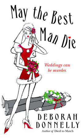 May the Best Man Die by Deborah Donnelly