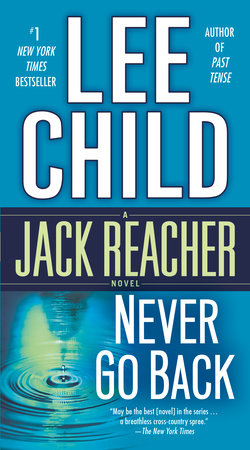 Jack Reacher: Never Go Back (Movie Tie-in Edition) by Lee Child
