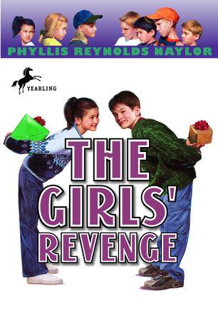 The Girls' Revenge by Phyllis Reynolds Naylor