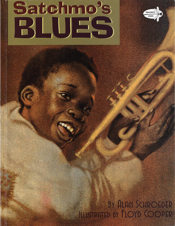 Satchmo's Blues by Alan Schroeder