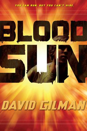 Blood Sun by David Gilman