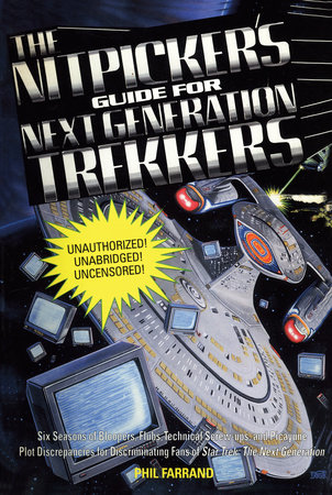 The Nitpicker's Guide for Next Generation Trekkers  Volume 1 by Phil Farrand
