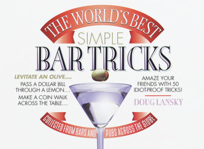 The World's Best Simple Bar Tricks