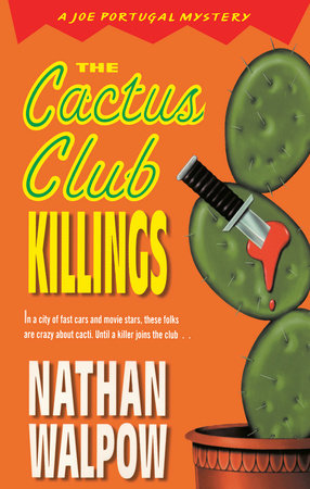The Cactus Club Killings by Nathan Walpow