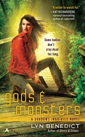Gods & Monsters by Lyn Benedict