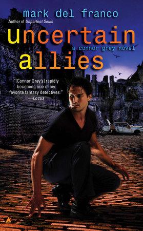 Uncertain Allies by Mark Del Franco