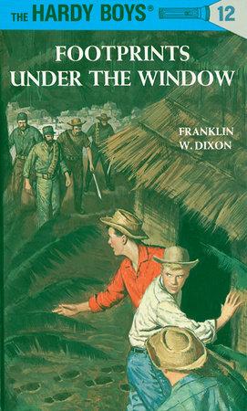 Hardy Boys 12: Footprints Under the Window by Franklin W. Dixon