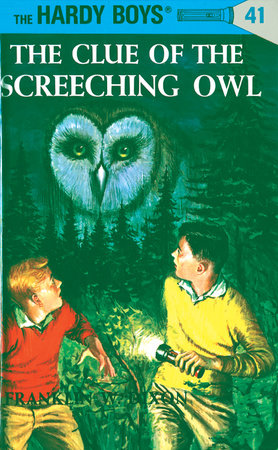 Hardy Boys 41: The Clue of the Screeching Owl (The Hardy Boys)