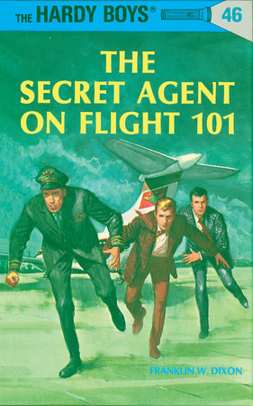 Hardy Boys 46: the Secret Agent on Flight 101 by Franklin W. Dixon