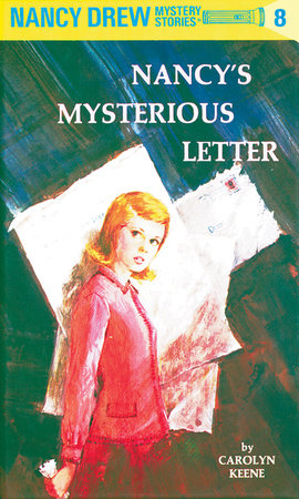 Nancy Drew 08: Nancy's Mysterious Letter by Carolyn Keene