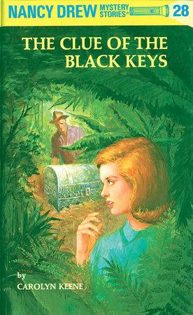 Nancy Drew 28: the Clue of the Black Keys by Carolyn Keene