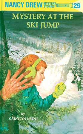 Nancy Drew 29: Mystery at the Ski Jump by Carolyn Keene