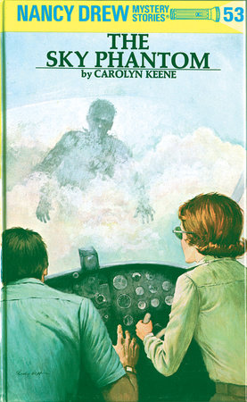 Nancy Drew 53: the Sky Phantom by Carolyn Keene