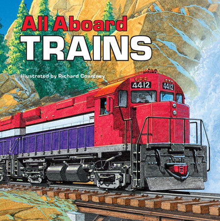 All Aboard Trains by Deborah Harding
