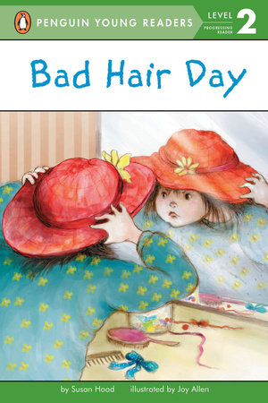 Bad Hair Day by Susan Hood