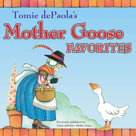 Tomie dePaola's Mother Goose Favorites by Tomie dePaola