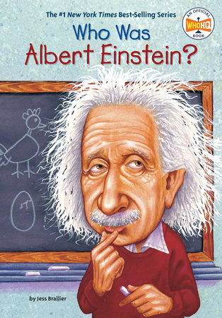 Who Was Albert Einstein? by Jess Brallier and Who HQ