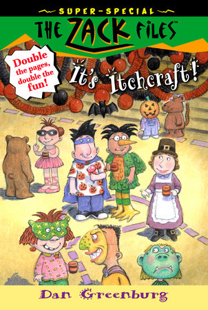 Zack Files 30: It's Itchcraft! by Dan Greenburg; Illustrated by Jack Davis