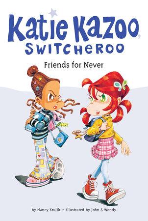 Friends for Never #14 by Nancy Krulik
