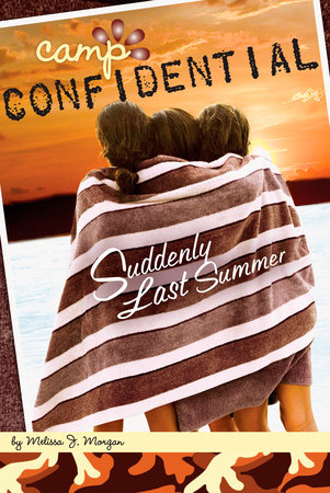 Suddenly Last Summer #20 by Melissa J. Morgan
