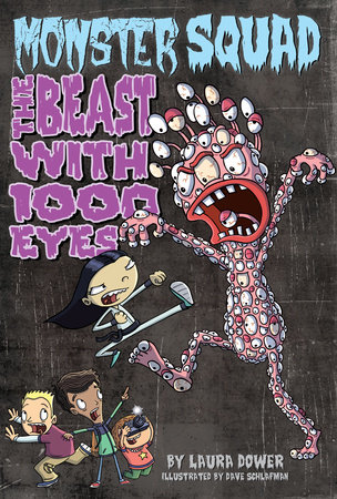 The Beast with 1000 Eyes #3 by Laura Dower; Illustrated by Dave Schlafman