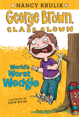 World's Worst Wedgie #3 by Nancy Krulik