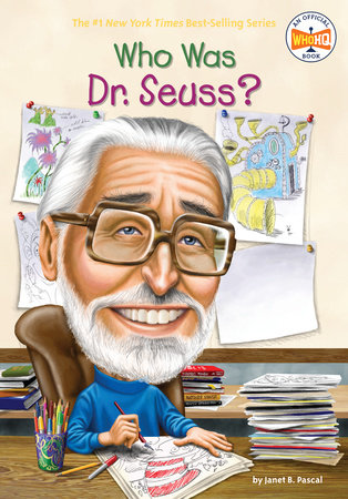 Who Was Dr. Seuss? by Janet B. Pascal and Who HQ