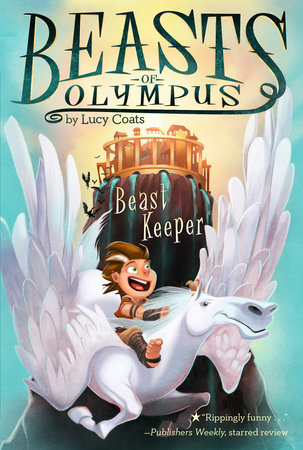 Beast Keeper #1 by Lucy Coats