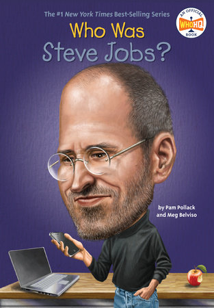 Who Was Steve Jobs? by Pam Pollack, Meg Belviso and Who HQ