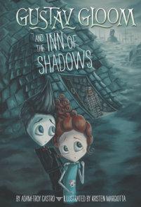 Gustav Gloom and the Inn of Shadows #5