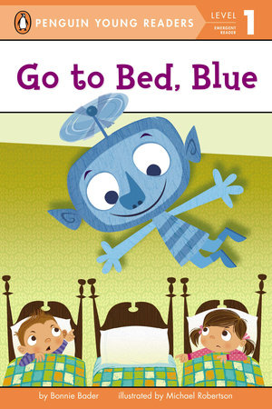 Go to Bed, Blue by Bonnie Bader