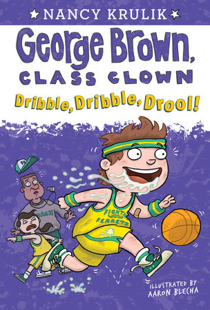 Dribble, Dribble, Drool! #18 by Nancy Krulik; Illustrated by Aaron Blecha