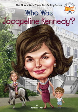 Who Was Jacqueline Kennedy? by Bonnie Bader and Who HQ