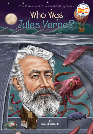 Who Was Jules Verne? by James Buckley, Jr. and Who HQ
