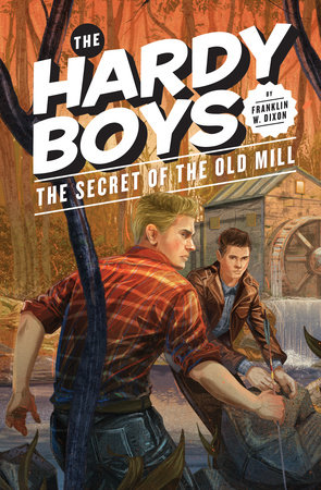 The Secret of the Old Mill #3 by Franklin W. Dixon
