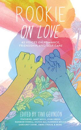Rookie on Love by Tavi Gevinson