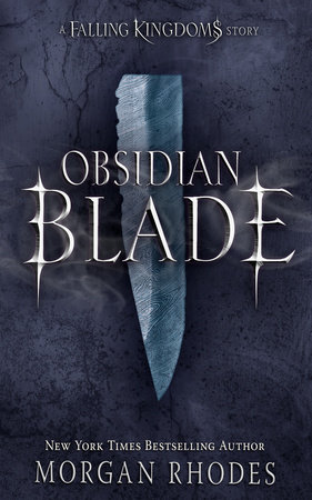 Obsidian Blade by Morgan Rhodes